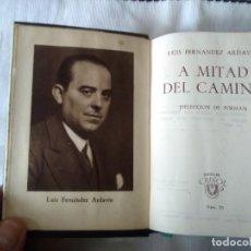 Libros de segunda mano: 20-A MITAD DEL CAMINO, LUIS FERNANDEZ ARDAVIN, POESIAS, CRISOL 20 DE COLECCIÓN AGUILAR. Lote 119873079
