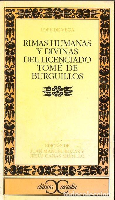 Lope De Vega Rimas Humanas Y Divinas Del Lice Comprar Libros Clásicos En Todocoleccion 119981395