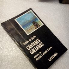 Libros de segunda mano: CANTARES GALLEGOS. ROSALÍA DE CASTRO. CATEDRA. Lote 120167955