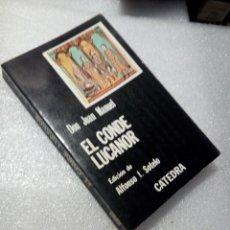 Libros de segunda mano: DON JUAN MANUEL. EL CONDE LUCANOR. CÁTEDRA. Lote 120168319