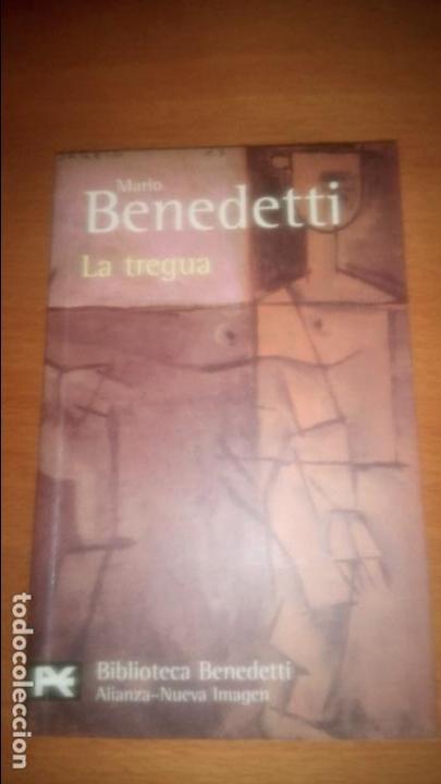 LA TREGUA MARIO BENEDETTI EDITORIAL ALIANZA BOLSILLO (Libros de Segunda Mano (posteriores a 1936) - Literatura - Narrativa - Clásicos)