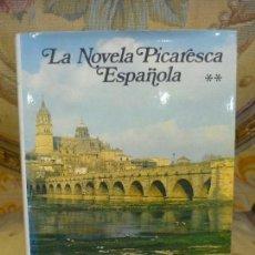Libros de segunda mano: LA NOVELA PICARESCA ESPAÑOLA.TOMO II. COLECCIÓN OBRAS ETERNAS DE AGUILAR 1.978.. Lote 120245315
