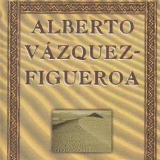 Libros de segunda mano: TUAREG (1998), DE ALBERTO VÁZQUEZ-FIGUEROA. EDITORIAL ORBIS - FABBRI, COLECCIÓN BIBLIOTECA DE AUTOR.. Lote 120391367