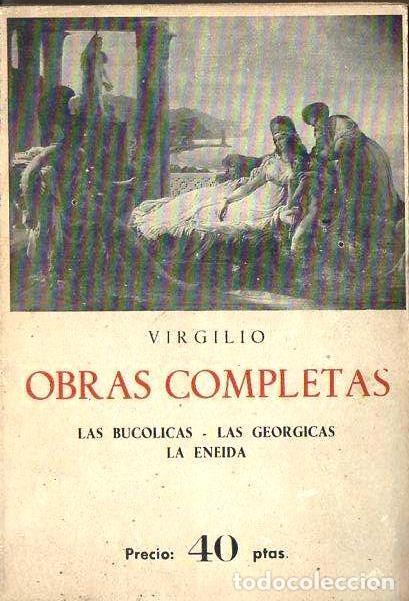 VIRGILIO : OBRAS COMPLETAS (IBÉRICAS BERGUA, 1961) (Libros de Segunda Mano (posteriores a 1936) - Literatura - Narrativa - Clásicos)