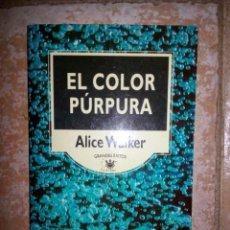 Libros de segunda mano: EL COLOR PÚRPURA. ALICE WALKER. Lote 120509364