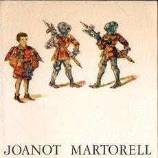 Libros de segunda mano: JOANOT MARTORELL : TIRANT LO BLANC I ALTRES ESCRITS A CURA DE MARTÍ DE RIQUER (ARIEL, 1990). Lote 177801217