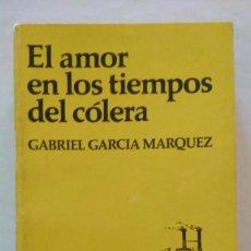 Libros de segunda mano: EL AMOR EN LOS TIEMPOS DEL CÓLERA. 1ª EDICIÓN. COLOMBIA. Lote 120808231