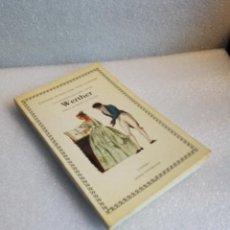 Livres d'occasion: GOETHE LAS DESVENTURAS DEL JOVEN WERTHER CÁTEDRA LETRAS UNIVERSALES 1ª EDICION 1983. Lote 120829415