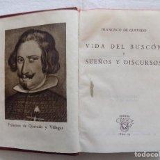 Libros de segunda mano: LIBRERIA GHOTICA. FRANCISCO DE QUEVEDO. VIDA DEL BUSCON, SUEÑOS Y DISCURSOS. AGUILAR. 1943.CRISOL 15. Lote 121454583
