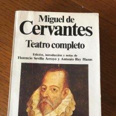 Libros de segunda mano: CERVANTES - TEATRO COMPLETO ED. PLANETA. Lote 121471979