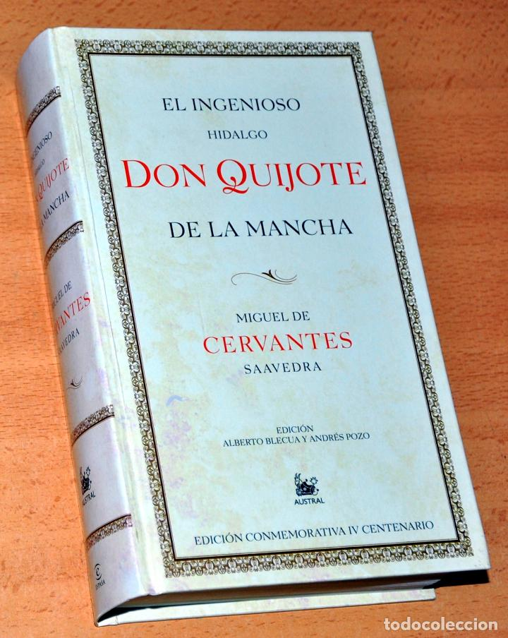DON QUIJOTE DE LA MANCHA - EDICIÓN CONMEMORATIVA IV CENTENARIO - EDITORIAL ESPASA-CALPE - AÑO 2005 (Libros de Segunda Mano (posteriores a 1936) - Literatura - Narrativa - Clásicos)