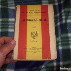 Libros de segunda mano: LAS TORMENTAS DEL 48. BENITO PÉREZ GALDÓS. CUARTA SERIE. 1953. LIBRERÍA Y CASA EDITORIAL HERNANDO.. Lote 121678115