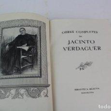 Libros de segunda mano: L-1509. OBRES COMPLETES DE MOSSEN CINTO VERDAGUER. 1943.. Lote 121758551