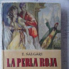 Libros de segunda mano: EMILIO SALGARI - LA PERLA ROJA - EDITORIAL CALLEJA - TAPA DURA 251 PGS.. Lote 121810587