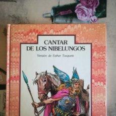 Libros de segunda mano: CANTAR DE LOS NIBELUNGOS - VERSIÓN DE ESTHER TUSQUETS. Lote 175265920