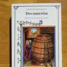 Libros de segunda mano: DECAMERÓN - GIOVANNI BOCCACCIO - CÁTEDRA LETRAS UNIVERSALES 2007 - . Lote 121990283
