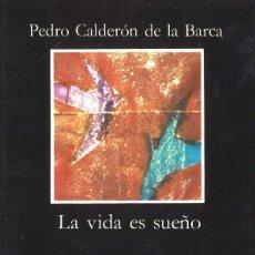 Libros de segunda mano: LA VIDA ES SUEÑO. PEDRO CALDERÓN DE LA BARCA. 1996. Lote 121993731