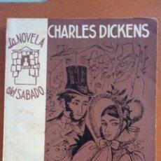 Libros de segunda mano: LAS CAMPANAS. CHARLES DICKENS. LA NOVELA DEL SÁBADO N °76.. Lote 122081354