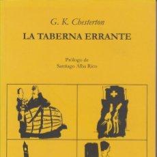 Libros de segunda mano: LA TABERNA ERRANTE. G.K.CHESTERTON. Lote 122276779