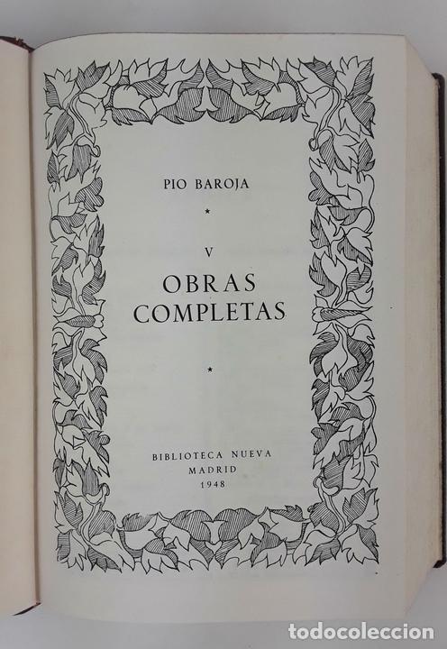 Libros de segunda mano: OBRAS COMPLETAS. PIO BAROJA. 5 TOMOS. BIBLIOTECA NUEVA. MADRID. 1946-1948. - Foto 9 - 122880647