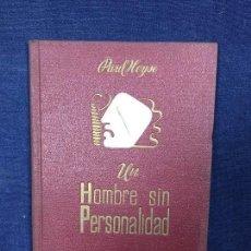Libros de segunda mano: UN HOMBRE SIN PERSONALIDAD PAUL HEYSE ED APOLO 1943. Lote 123350007