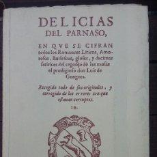 Libros de segunda mano: DELICIAS DEL PARNASO (EDICIÓN FACSÍMIL) LUIS DE GÓNGORA. Lote 124225007