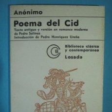 Libros de segunda mano: POEMA DEL CID - ANONIMO - CON LA VERSION DE PEDO SALINAS - LOSADA 1972 (MUY BUEN ESTADO). Lote 124495923