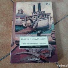 Libros de segunda mano: CRÓNICA DE UNA MUERTE ANUNCIADA. G. GARCÍA MÁRQUEZ. DEBOLSILLO. RÚSTICA. TERCERA EDICIÓN, 2004.. Lote 124514267
