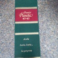Libros de segunda mano: PREMIOS PLANETA 1973 / 1975 -- AZAÑA / ICARIA, ICARIA / LA GANGRENA -- PLANETA 1979 --. Lote 124534387