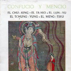Libros de segunda mano: CONFUCIO Y MENCIO : LOS CINCO GRANDES LIBROS DE LA ANTIGUA CHINA (BERGUA, 1969). Lote 125021731