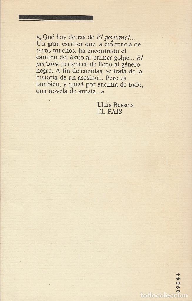 Libros de segunda mano: El perfume (edición de 1985), de Patrick Süskind, editorial Círculo de Lectores. - Foto 2 - 125145911