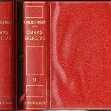 Libros de segunda mano: ARMANDO PALACIO VALDÉS : OBRAS SELECTAS - DOS TOMOS CON ESTUCHE (PLANETA, 1970/71) PLENA PIEL. Lote 125187151