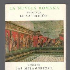 Libros de segunda mano: PETRONIO: EL SATIRICÓN. APULEYO:LA METAMORFOSIS (EL ASNO DE ORO). LOUKIANOS: LUCIO O EL ASNO. Lote 125213471
