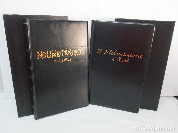 JOSE RIZAL. EDICION PARA EL MINISTRO GREGORIO LOPEZ BRAVO. EL FILIBUSTERISMO. NOLI ME TANGERE. (Libros de Segunda Mano (posteriores a 1936) - Literatura - Narrativa - Clásicos)