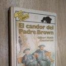 Libros de segunda mano: EL CANDOR DEL PADRE BROWN. GILBERT KEITH CHESTERTON. TUS LIBROS, ANAYA. Lote 125482943
