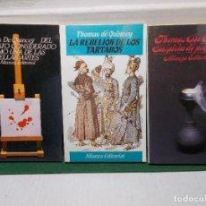 Libros de segunda mano: LOTE THOMAS DE QUINCEY ALIANZA EDITORIAL ASESINATO NOBLES ARTES, LA REBELION DE LOS TARTAROS. Lote 125867183