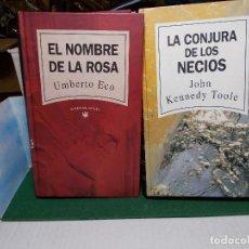 Libros de segunda mano: UMBERTO ECO EL NOMBRE DE LA ROSA JOHN KENNEDY TOOLE LA CONJURA DE LOS NECIOS RBA 1992. Lote 125971655