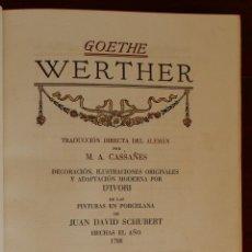 Libros de segunda mano: WERTHER, GOETHE. ED.JUAN VILA . ILUSTRACIONES DE IVORI. FIRMADO Y NUMERADO 351.. Lote 126015451