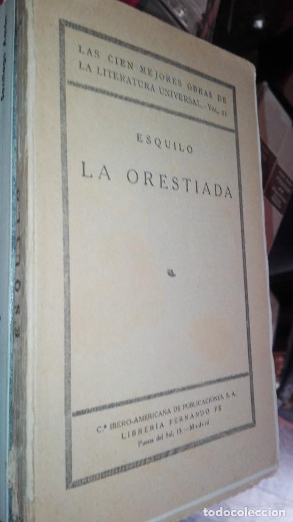 LA ORESTIADA. LAS CIEN MEJORES OBRAS DE LA LITERATURA UNIVERSAL (Libros de Segunda Mano (posteriores a 1936) - Literatura - Narrativa - Clásicos)