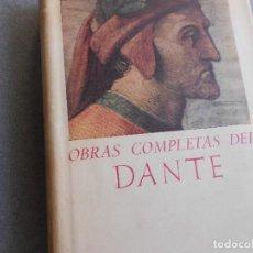 Libros de segunda mano: OBRAS COMPLETAS DE DANTE ALGHIERI. Lote 126524407