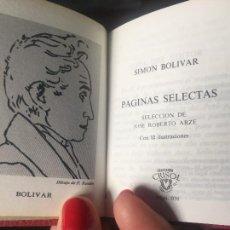 Libros de segunda mano: SIMÓN BOLÍVAR COLECCIÓN CRISOL Nº 038 PÁGINAS SELECTAS DISCURSOS Y PROCLAMAS. Lote 126541451