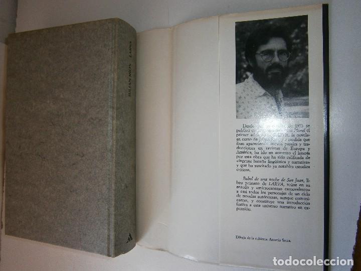 Libros de segunda mano: LARVA BABEL DE UNA NOCHE DE SAN JUAN Julian Rios Mondadori 1992 - Foto 15 - 127499915