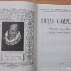 Libros de segunda mano: MIGUEL DE CERVANTES SAAVEDRA. OBRAS COMPLETAS. DON QUIJOTE DE LA MANCHA. 2003. Lote 127667263