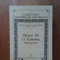 Libros de segunda mano: QUIXOTE DE LA CANTABRIA, TOMO PRIMERO, QUIJOTE, ALONSO BERNARDO RIBERO Y LARREA FACSIMILAR ASTURIANA. Lote 127676227