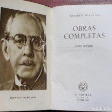 Libros de segunda mano: OBRAS COMPLETAS VII -EDUARDO MARQUINA- AGUILAR 1944. Lote 127758819