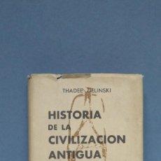 Libros de segunda mano: 1959.- HISTORIA DE LA CIVILIZACION ANTIGUA. THADEE. AGUILAR. CRISOL. Lote 127866771