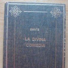 Libros de segunda mano: LA DIVINA COMEDIA. DANTE. 1973. Lote 128098859