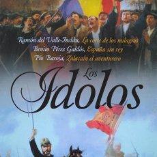 Libros de segunda mano: LOS ÍDOLOS. RAMÓN DEL VALLE-INCLÁN, BENITO PÉREZ GALDÓS, PÍO BAROJA. Lote 128264451