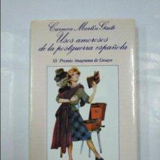 Libros de segunda mano - USOS AMOROSOS DE LA POSGUERRA ESPAÑOLA. CARMEN MARTÍN GAITE. EDITORIAL ANAGRAMA. TDK328 - 128432867