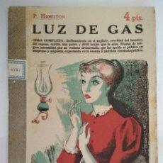 Libros de segunda mano: LUZ DE GAS, P. HAMILTON, REVISTA LITERARIA - NOVELAS Y CUENTOS, AÑO 1957. Lote 128475079